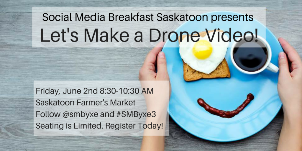 Social Media Breakfast Saskatoon #3 This is your chance to learn the principles of aerial production followed by a live demonstration where the SMByxe community is the star attraction! Aerial videographers, Icarus & Apollo Productions, will help you learn the process of creating an eagle-eye drone video from start to finish. Partners Trevor and Paul have worked on high-flying videos for farming, tourism, real estate, film, weddings and more. This interactive discussion will highlight how to capture aerial shots like a professional and let you in on the action with a live demonstration outside of the Farmer's Market. Post breakout session, Trevor and Paul will put together a shareable video while answering audience questions.